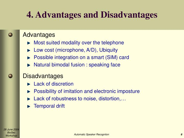 4. Advantages and Disadvantages