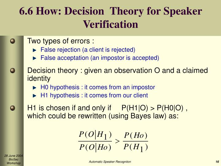6.6 How: Decision  Theory for Speaker Verification