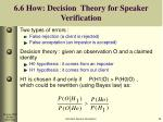 6 6 how decision theory for speaker verification