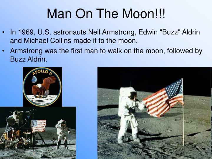 Man On The Moon!!!