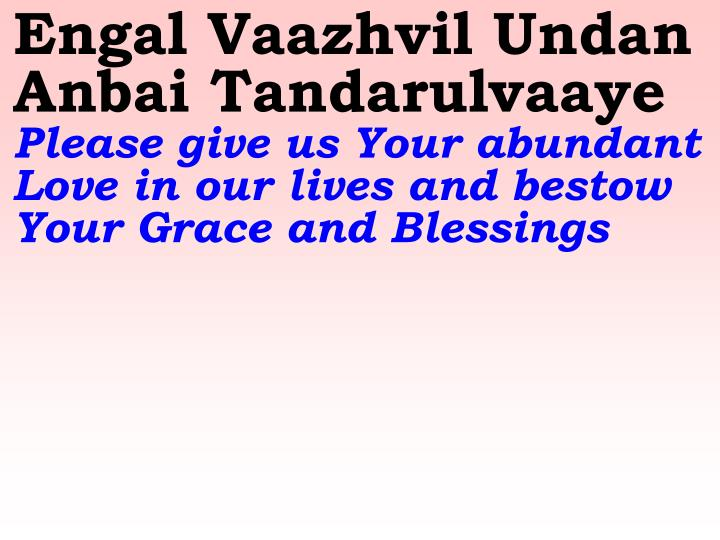 Engal Vaazhvil Undan Anbai Tandarulvaaye