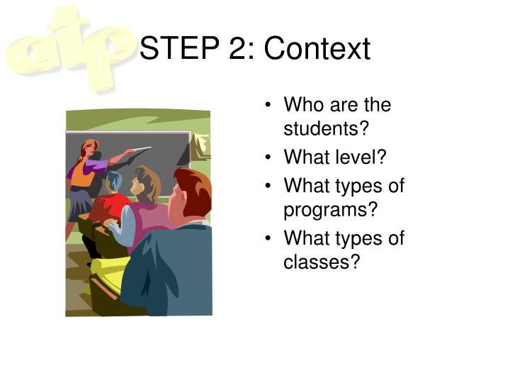 STEP 2: Context