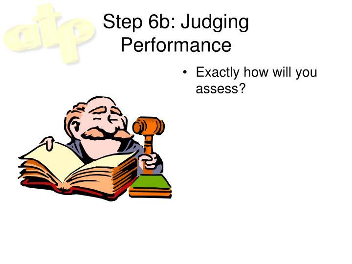 Step 6b: Judging