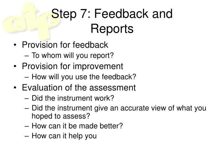 Step 7: Feedback and