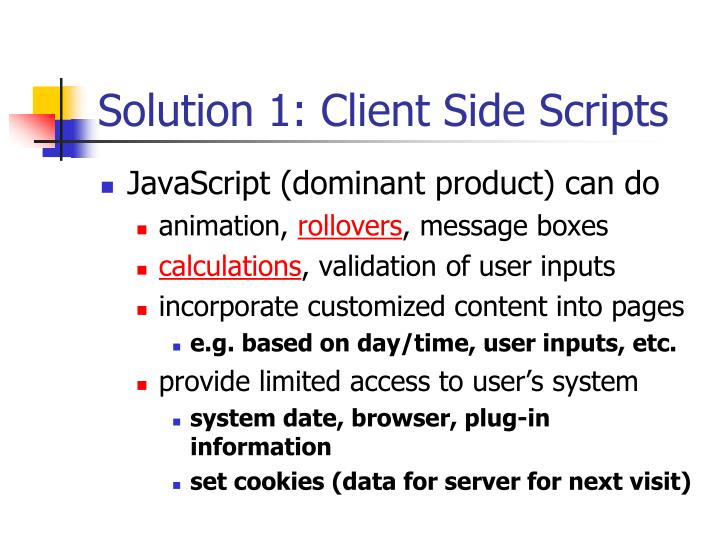 Solution 1 client side scripts