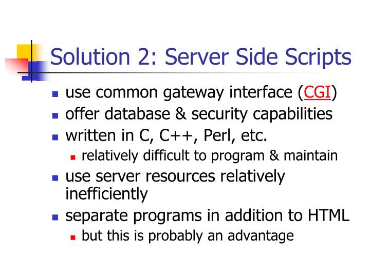 Solution 2: Server Side Scripts