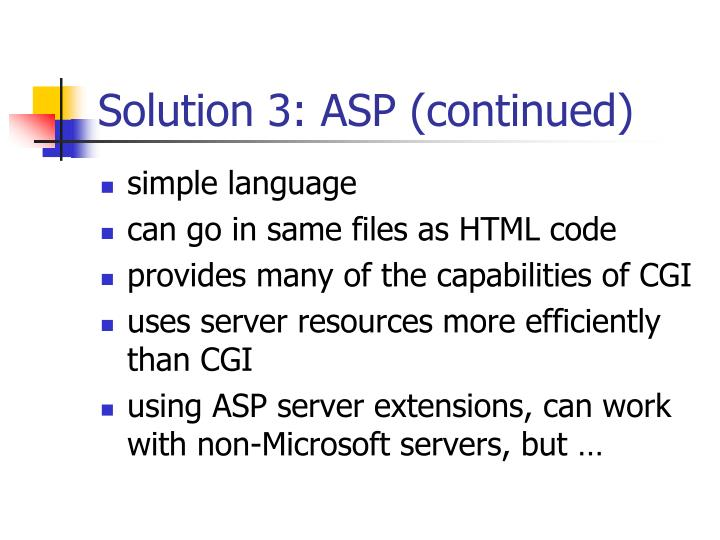 Solution 3: ASP (continued)