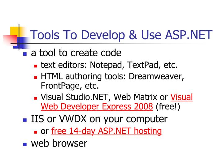 Tools To Develop & Use ASP.NET