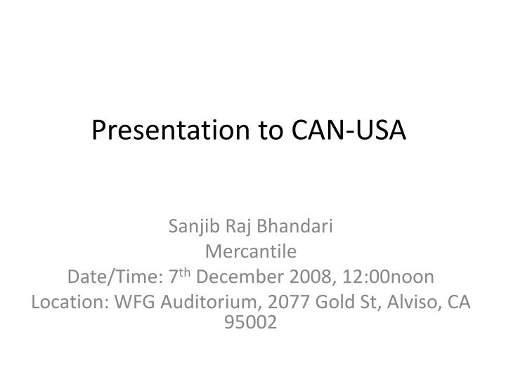 Presentation to can usa