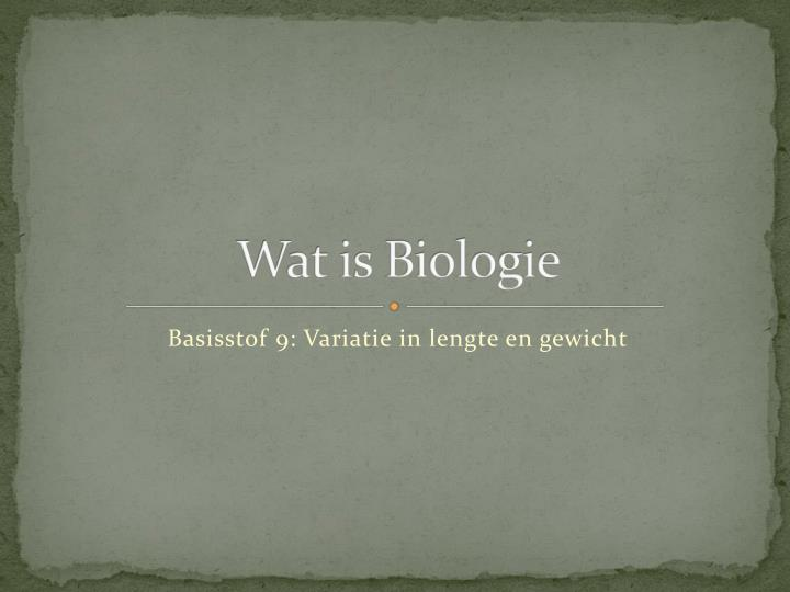 wat is biologie