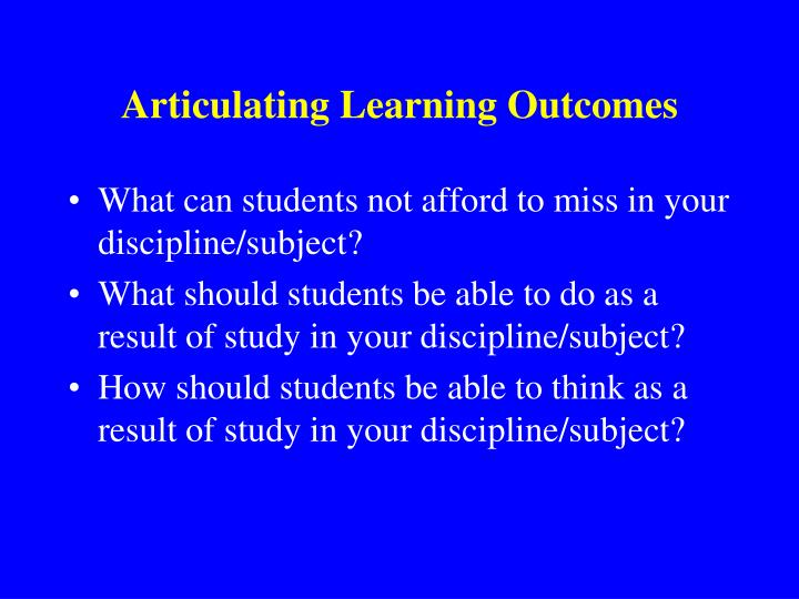 Articulating Learning Outcomes