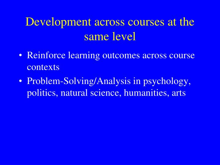 Development across courses at the same level