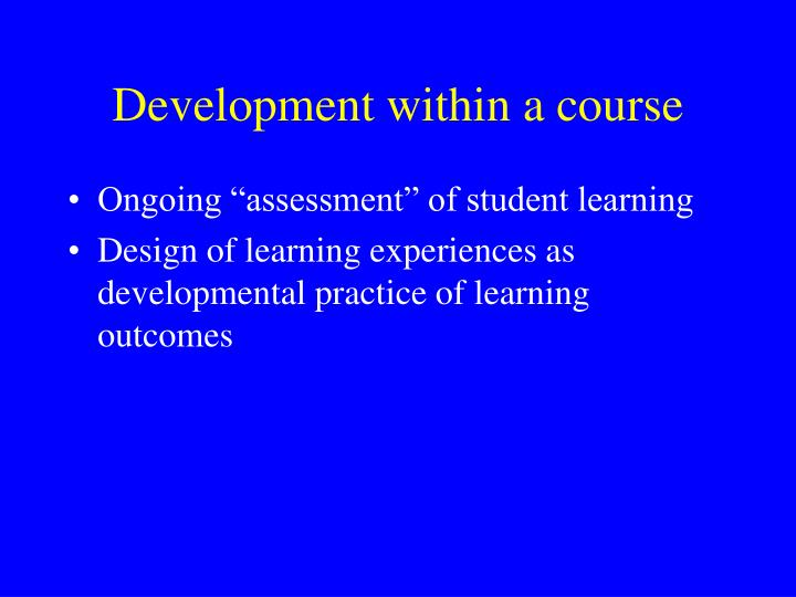 Development within a course