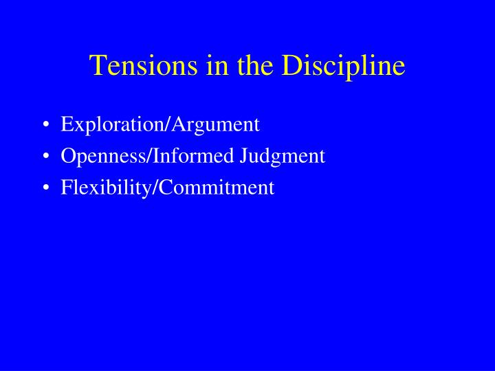 Tensions in the Discipline