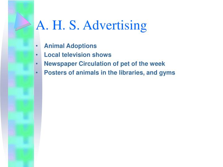 A. H. S. Advertising