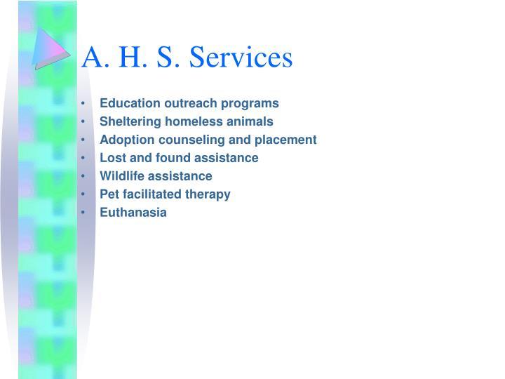 A. H. S. Services
