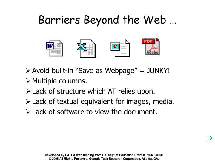 Barriers Beyond the Web …