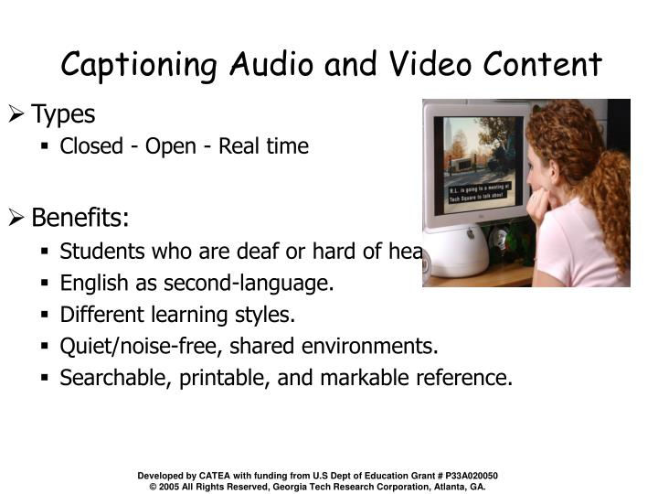 Captioning Audio and Video Content