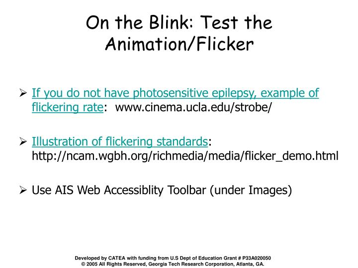 On the Blink: Test the Animation/Flicker