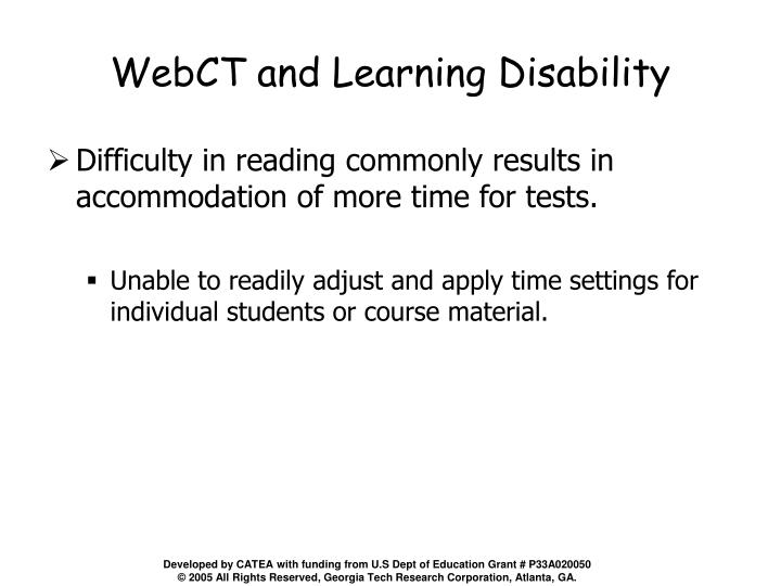 WebCT and Learning Disability