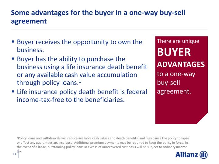 Some advantages for the buyer in a one-way buy-sell agreement