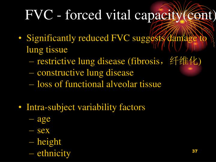 FVC - forced vital capacity(cont)