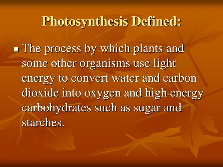 Photosynthesis Defined: