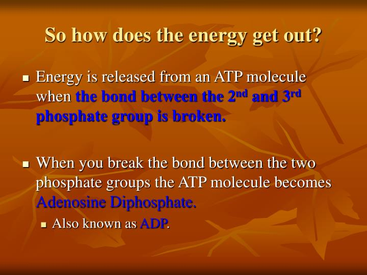 So how does the energy get out?