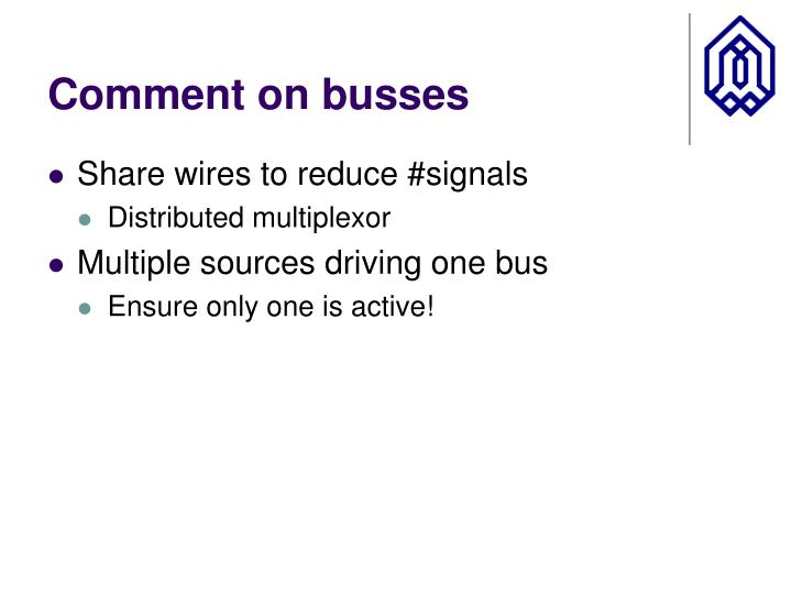 Comment on busses