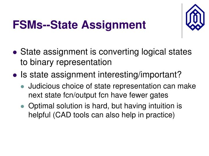 FSMs--State Assignment