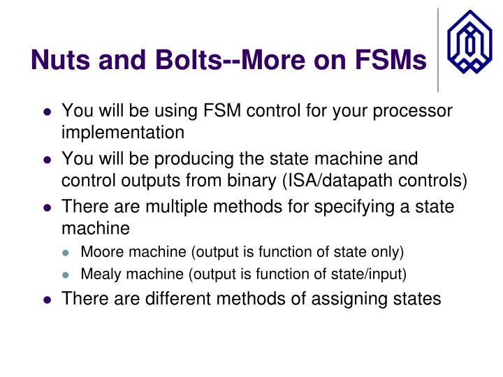 Nuts and Bolts--More on FSMs