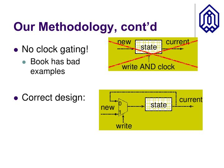 Our methodology cont d