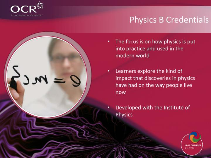 Physics B Credentials
