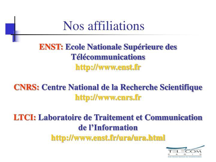 Nos affiliations