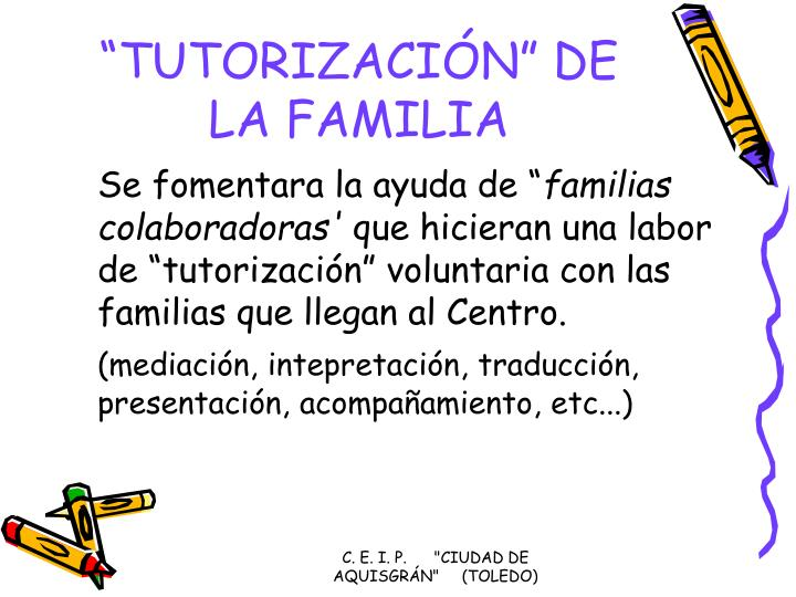 """TUTORIZACIÓN"" DE LA FAMILIA"