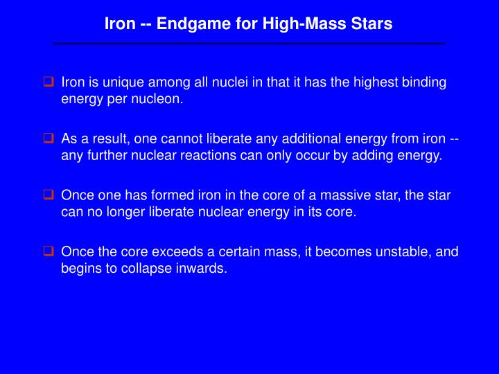 Iron -- Endgame for High-Mass Stars
