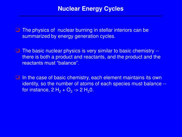 Nuclear Energy Cycles