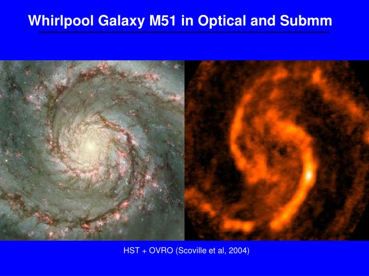 Whirlpool Galaxy M51 in Optical and Submm
