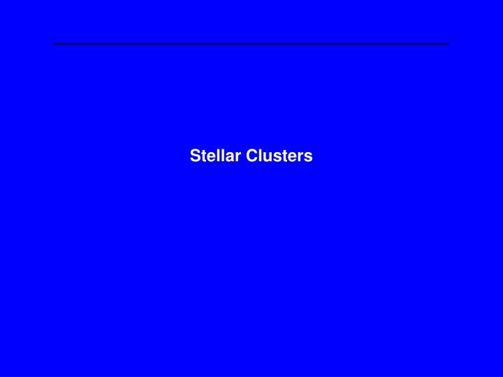 Stellar Clusters