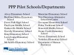 ppp pilot schools departments