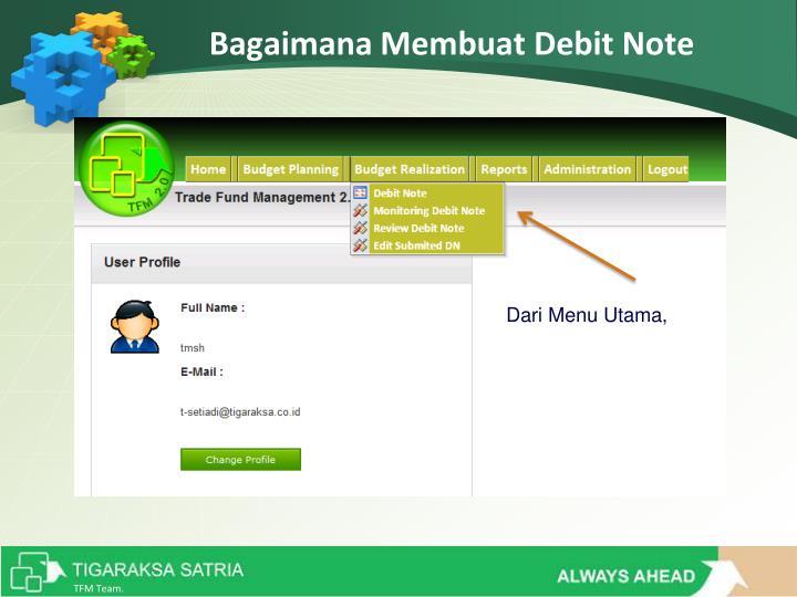 Bagaimana Membuat Debit Note