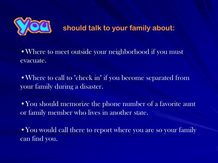 should talk to your family about: