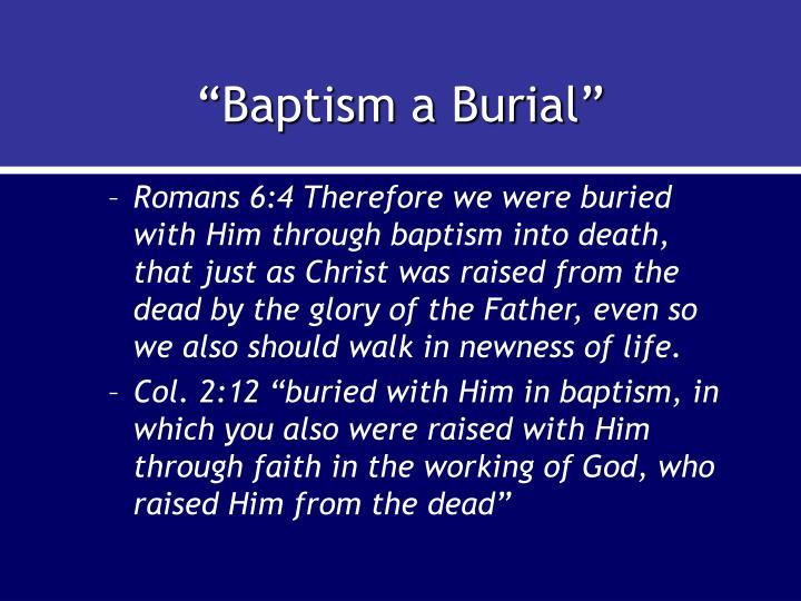 """Baptism a Burial"""