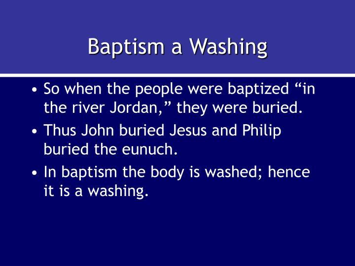 Baptism a Washing