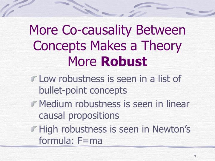 More Co-causality Between Concepts Makes a Theory More