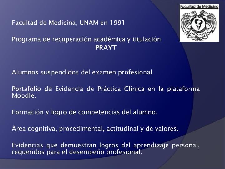 Facultad de Medicina, UNAM en 1991