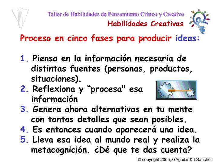 Proceso en cinco fases para producir
