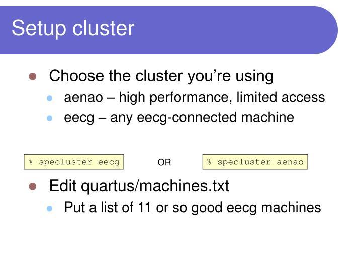 Setup cluster