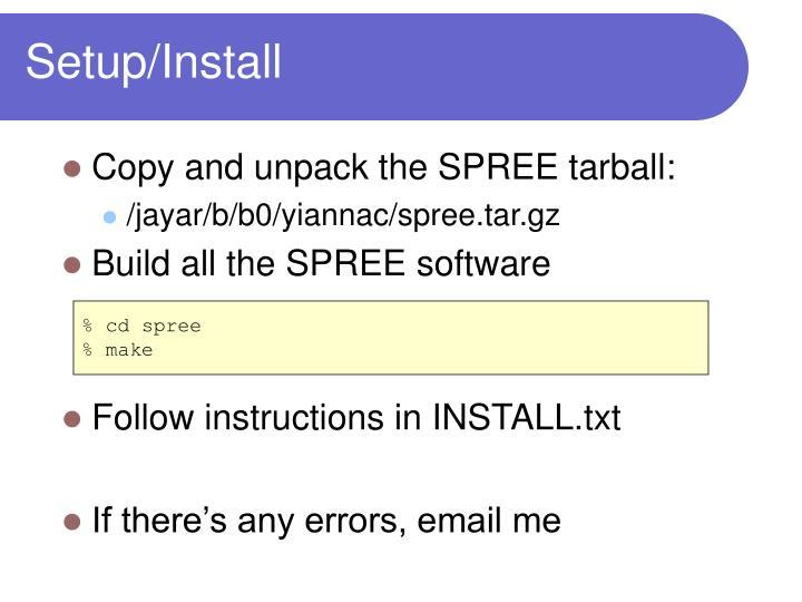 Setup/Install