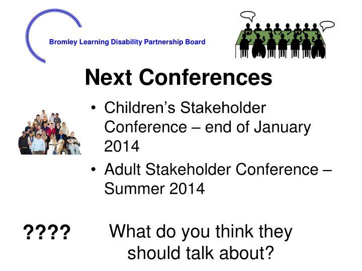 Next Conferences